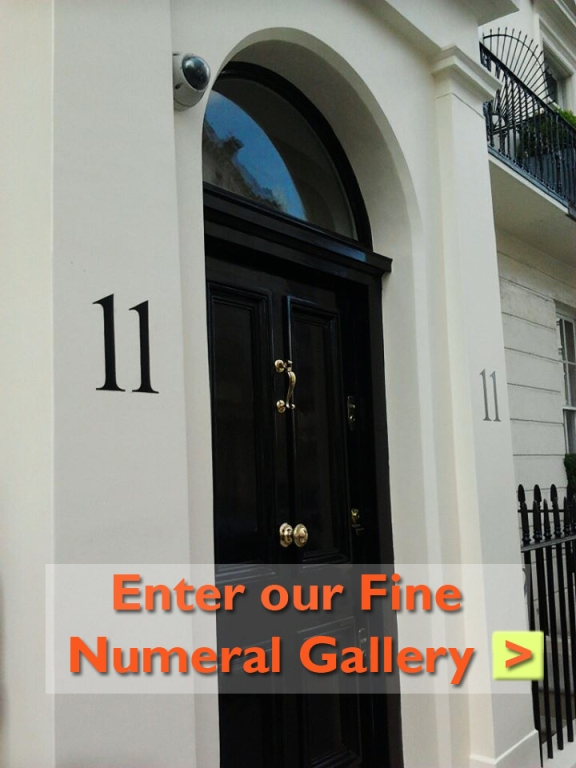 Painted numbers for the London home... the finest by NGS